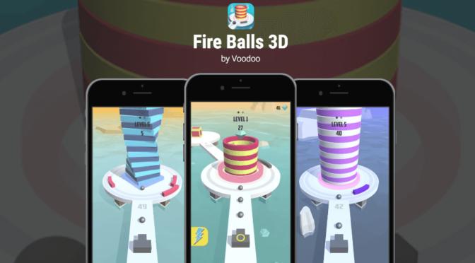 やりこみ必須のタワー崩し!Fire Balls 3Dが面白い!!